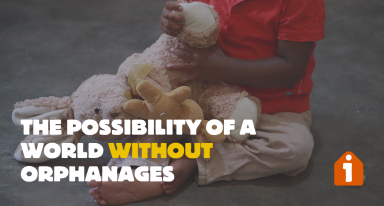 The Possibility of a World Without Orphanages